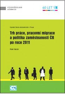 Kaczor_Trh práce pracovní migrace
