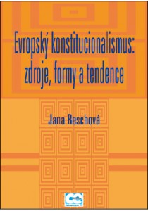 Reschová_Evropský konstitucionalismus