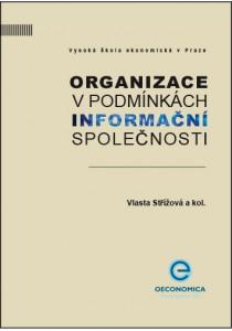 Střížová_Organizace v podmínkách inform