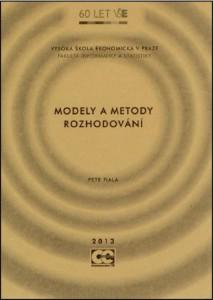 Fiala_Modely a metody rozh_2013