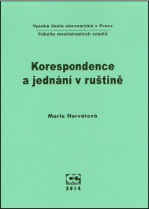 Horvátová_Korespondence a jednání v rušt I
