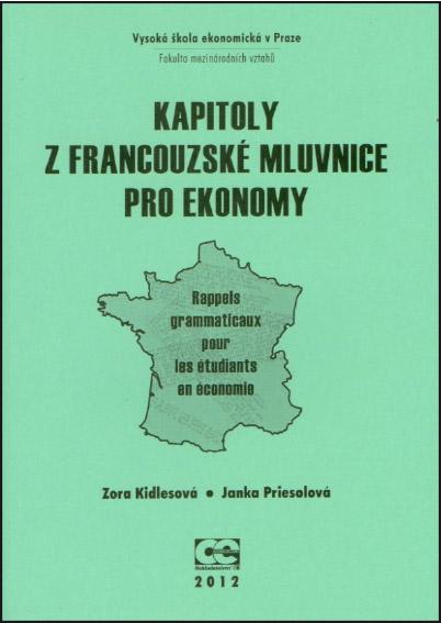 http://nakladatelstvi.vse.cz/wp-content/uploads/2016/04/Kidlesov%C3%A1_Priesolov%C3%A1_Kapitoly-z-franc-mluv-pro-ek_2012.jpg