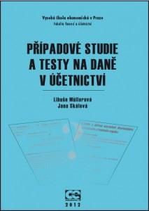 Mullerova_Skálová_Případové studie a testy_2012